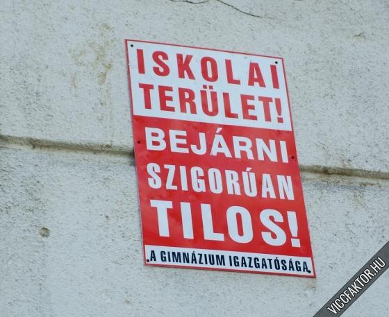 Iskolába járni Tilos!