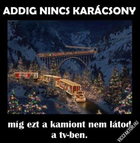 Addig nincs karácsony…
